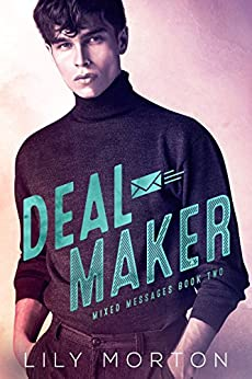 Deal Maker (Mixed Messages Book 2) by [Morton, Lily]