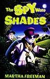 The Spy Wore Shades, Martha Freeman, 0060292695