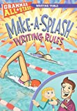 Make-a-Splash Writing Rules (Grammar All-Stars)