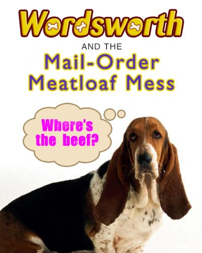 Wordsworth and the Mail-order Meatloaf Mess Mail Order Meat