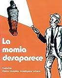 Señor Pepino Series, La momia desaparece (NTC: FOREIGN LANGUAGE MISC)