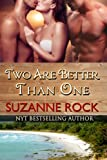 Two Are Better Than One (Carnal Coeds Book 1)