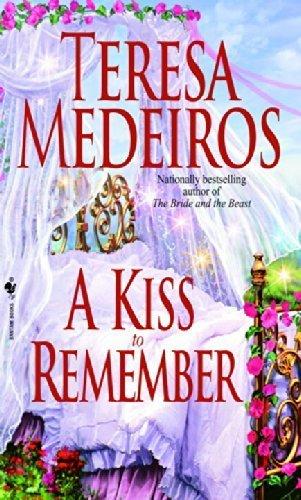 Download A Kiss to Remember by Teresa Medeiros (2002-04-03) pdf epub