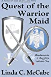 Quest of the Warrior Maid, Linda C. McCabe, 0983636206