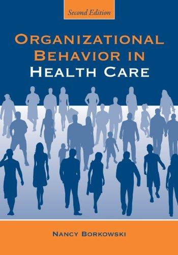 Organizational Behavior in Health Care Pdf