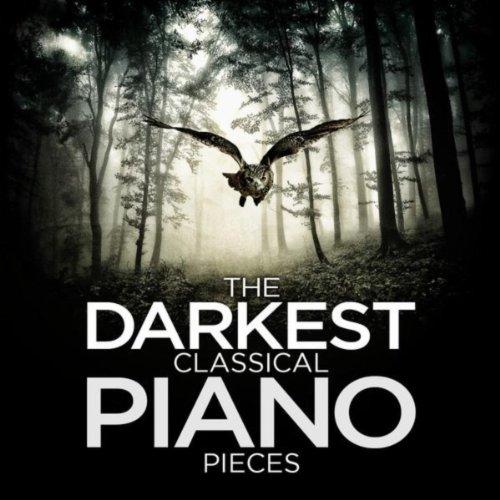 The Darkest Classical Piano Pieces
