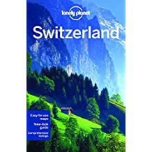 Lonely Planet Switzerland 8th Ed.: 8th Edition