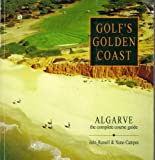 Golf s Golden Coast: Algarve (Insider s Guides)