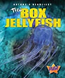 The Box Jellyfish, Colleen Sexton, 1600146643