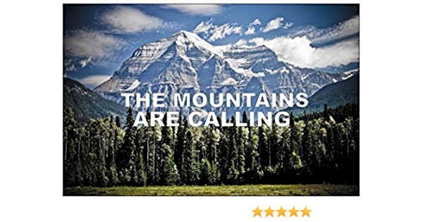 The Mountains Are Calling And I Must Go Ideal Poster Wall Art Home Decor,Gift for Travel Lover Hiking Mountain Camping Poster Hg37f