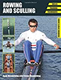 Rowing and Sculling: Skills, Training, Techniques (Crowood Sports Guides)