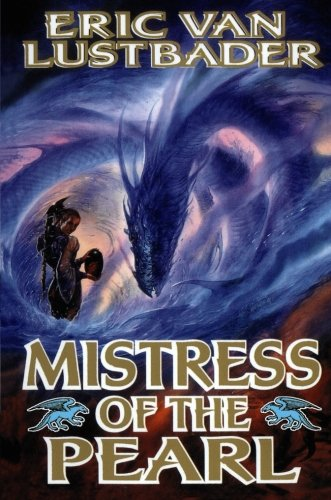 Mistress of the Pearl: Amazon.es: Eric Van Lustbader: Libros ...