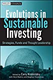 img - for Evolutions in Sustainable Investing: Strategies, Funds and Thought Leadership book / textbook / text book