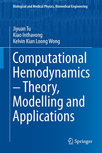 Download Computational Hemodynamics – Theory, Modelling and Applications (Biological and Medical Physics, Biomedical Engineering) Pdf