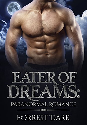 Eater Of Dreams: Paranormal Romance