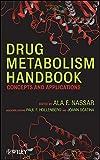 Drug Metabolism Handbook: Concepts and Applications