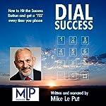 Dial Success   Mike Le Put
