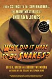 Why Did It Have to Be Snakes?, Lois H. Gresh and Robert Weinberg, 0470225564