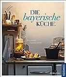 Die bayerische Küche: Regionale Spezialiäten