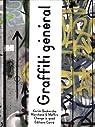 Graffiti Général par Marchand