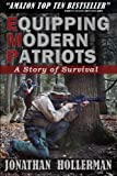 EMP: Equipping Modern Patriots: A Story of Survival (Volume 1)
