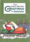 The Night Before Christmas in Michigan, Sue Carabine, 1586854526
