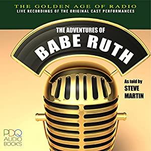 The Adventures of Babe Ruth, Old Time Radio Radio/TV Program