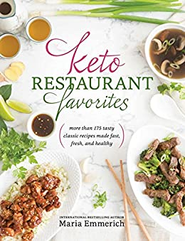 Keto Restaurant Favorites by [Emmerich, Maria]