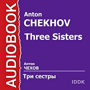 Three Sisters [Russian Edition] Audiobook