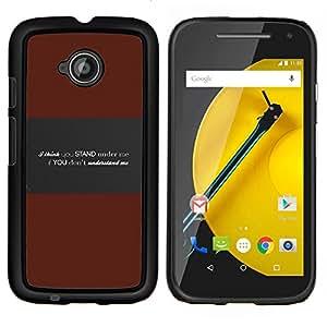 KLONGSHOP // Cubierta de piel con cierre a presión Shell trasero duro de goma Protección Caso - Entender Me mensaje profundo - Motorola Moto E2 E2nd Gen //