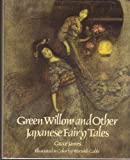 img - for Green Willow and Other Japanese Fairy Tales book / textbook / text book