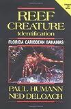 Reef Creature Identification: Florida, Caribbean, Bahamas (Reef Set)