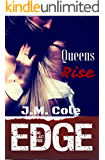 Queens Rise: Immortal Brotherhood (Edge Book 6)
