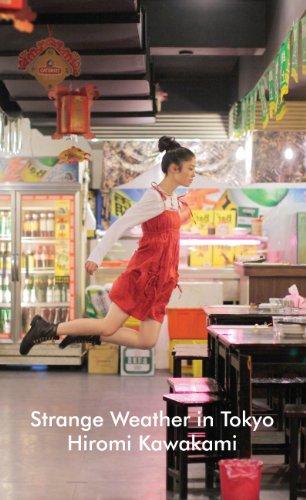 """Strange Weather in Tokyo"" av Hiromi Kawakami"