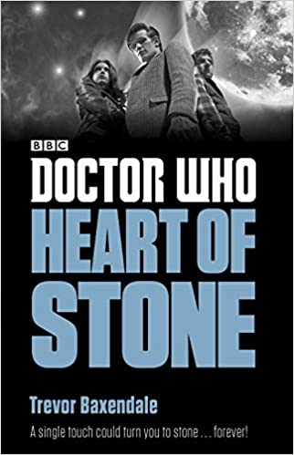 Trevor Baxendale - Doctor Who: Heart Of Stone