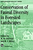 Conservation of Faunal Diversity in Forested Landscapes, Gegraaf, R. M., 0412618907