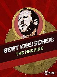 bert kreischer the machine special