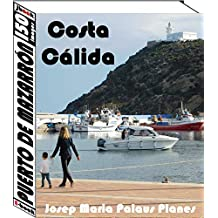 Costa Càlida: Puerto de Mazarrón (150 images) (French Edition)