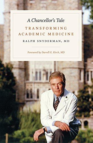 - A Chancellor's Tale: Transforming Academic Medicine