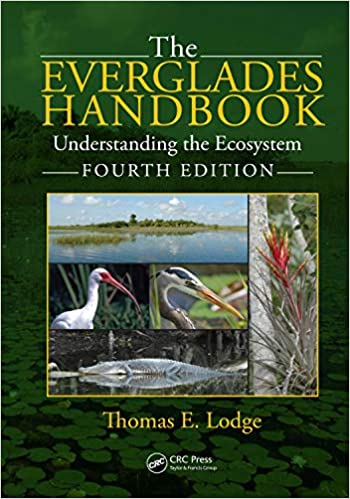 The Everglades Handbook Understanding The Ecosystem Fourth