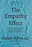 The Empathy Effect: Seven Neuroscience-Based Keys for Transforming the Way We Live, Love, Work, a…