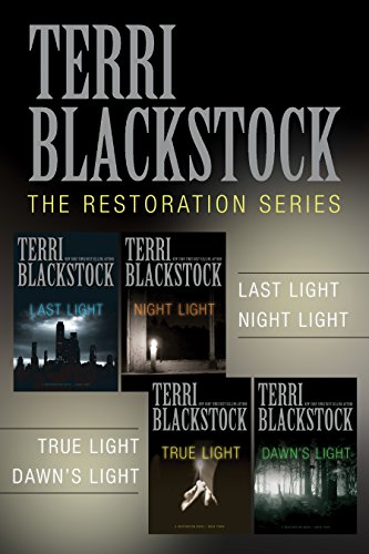 The Restoration Collection: Last Light, Night Light, True Light, Dawn's Light (A Restoration Novel) by [Blackstock, Terri]