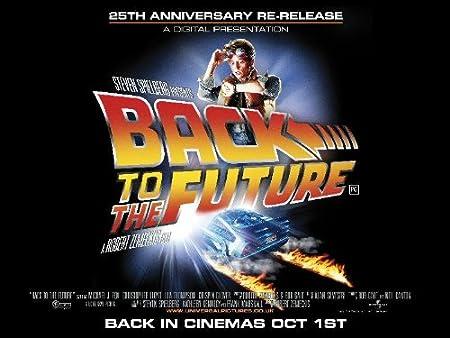 Regreso al futuro 25th Anniversary cartel de película ...