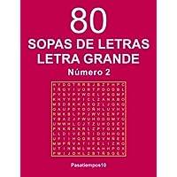80 Sopas de Letras Letra Grande - N. 2