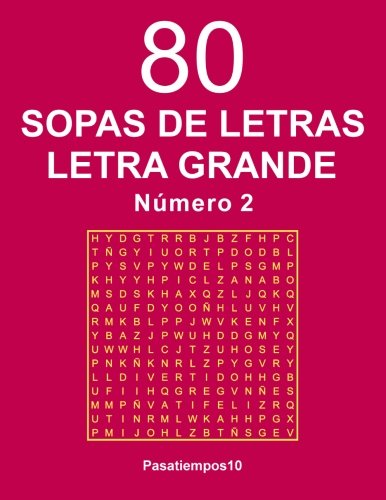 80 Sopas de letras Letra Grande - N. 2 (Volume 2) (Spanish Edition)