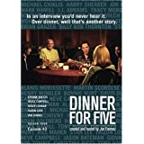 Dinner For Five, Episode 43