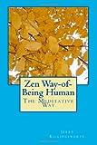 Zen Way-Of-Being Human, Jerry Killingsworth, 1495334414