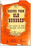 Recipes from Old Hundred 200 Years of New England Cooking