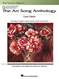 The Art Song Anthology - Low Voice: With online audio of Recorded Diction Lessons and Piano Accompaniments (Vocal Library)