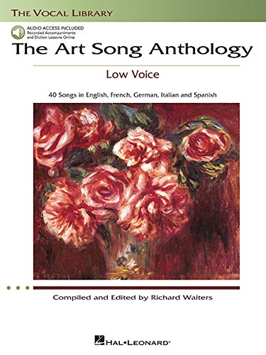 - The Art Song Anthology - Low Voice: With online audio of Recorded Diction Lessons and Piano Accompaniments (Vocal Library)